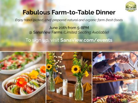 SanaView Farms Fabulous Farm-to-Table Dinner