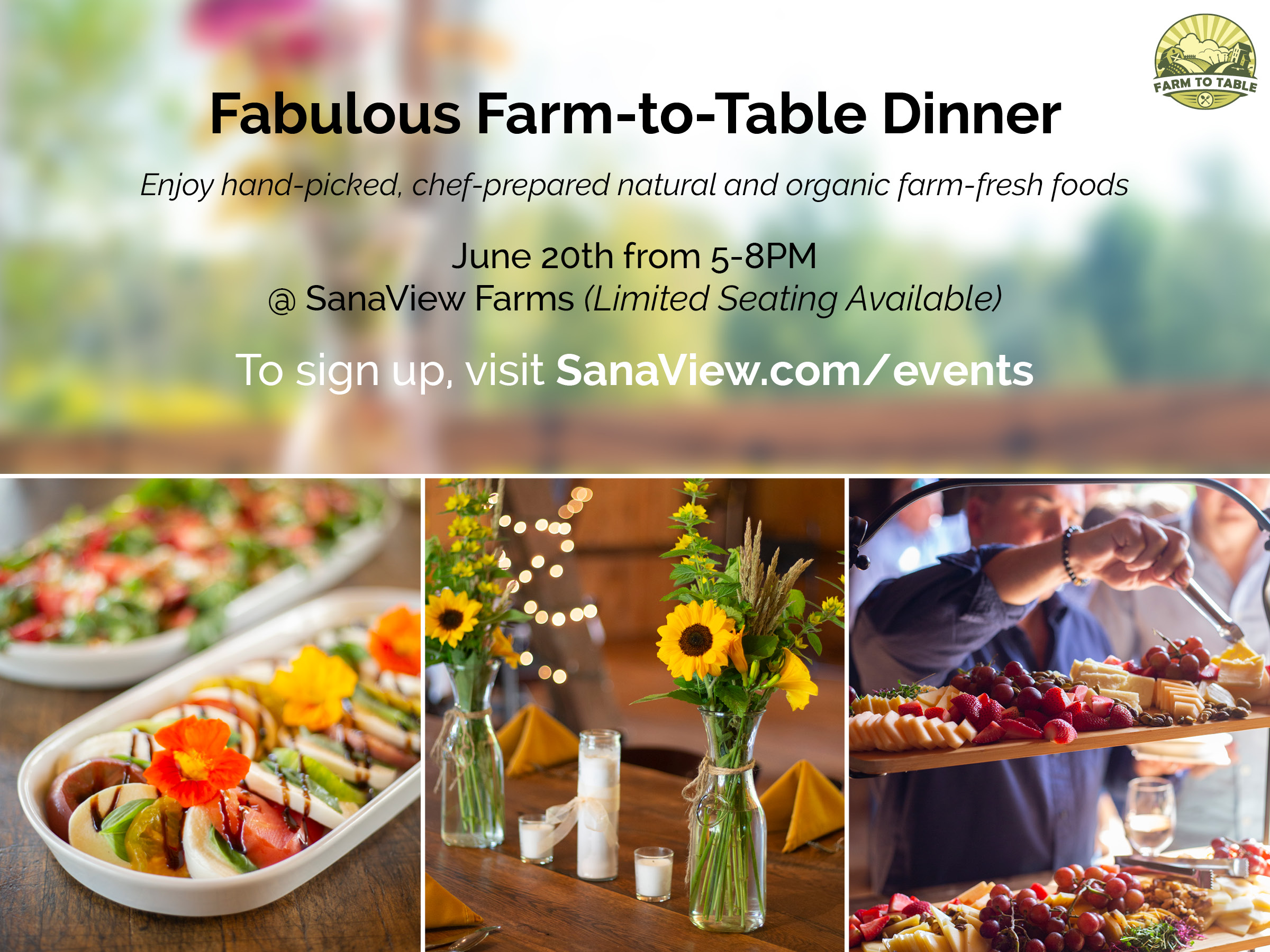 SanaView Farms Fabulous Farm-to-Table Dinner